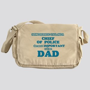 Some call me a Chief Of Police, the Messenger Bag