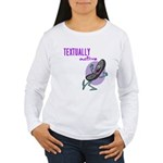 Textually Active Women's Long Sleeve T-Shirt