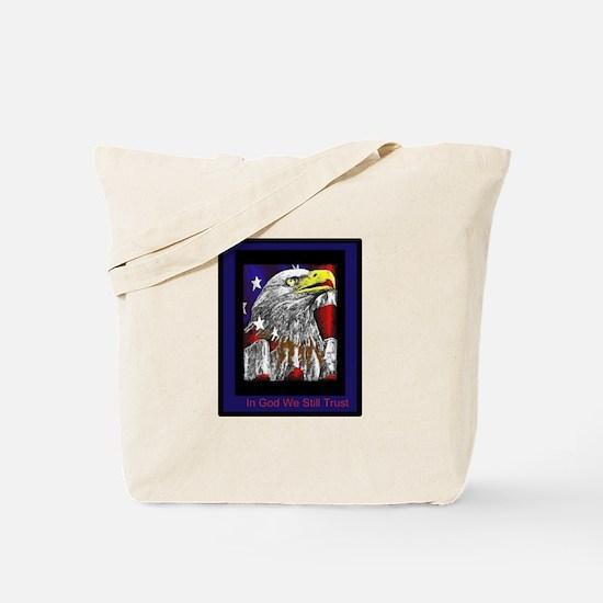 In God We Still Trust Tote Bag