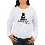 Blood, Sweat & Tears Women's Long Sleeve T-Shirt