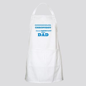 Some call me a Chiropodist, the most i Light Apron