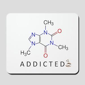 Caffeine Addicted Mousepad
