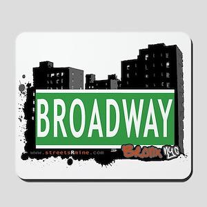 Broadway, Bronx, NYC Mousepad