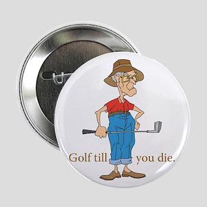 Golf till you die Button