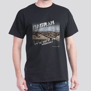 Bagram is Off the Hook Black T-Shirt