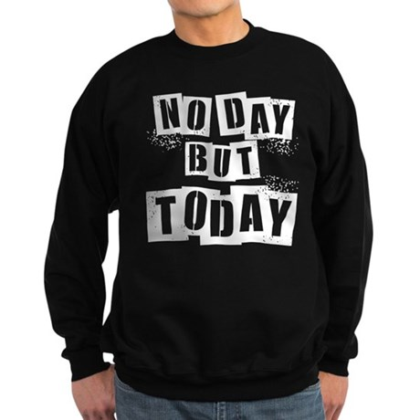 No Day Sweatshirt (dark)