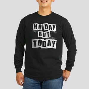 No Day Long Sleeve Dark T-Shirt