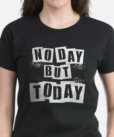 No Day Women's Dark T-Shirt