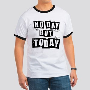 No Day Ringer T