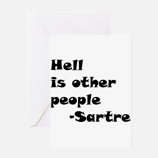 Hell is Other People Greeting Card