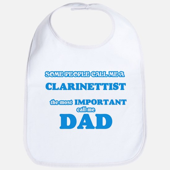Some call me a Clarinettist, the most imp Baby Bib