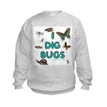 I Dig Bugs Kids Sweatshirt