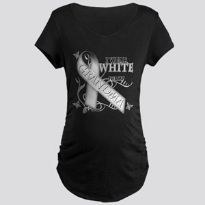 I Wear White for my Grandma Maternity Dark T-Shirt