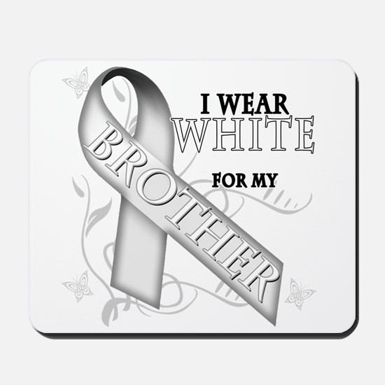 I Wear White for my Brother Mousepad