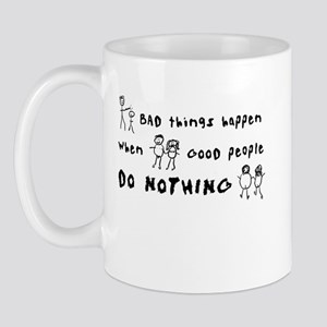 Bad Things Good People Mug