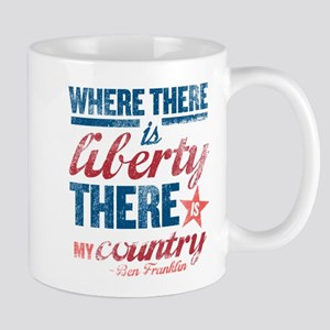 Liberty Is My Country Mug