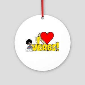 I Heart Verbs - Schoolhouse R Round Ornament
