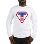 Super Tea Party Patriot Long Sleeve T-Shirt