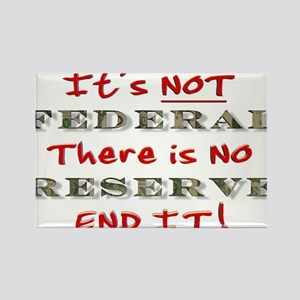 IT'S NOT FEDERAL THERE IS NO Rectangle Magnet
