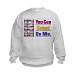 Count on Me Kids Sweatshirt
