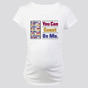 Count on Me Maternity T-Shirt