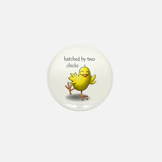 hatched by two chicks Mini Button