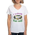 I LOVE KING CAKE Women's V-Neck T-Shirt