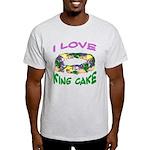 I LOVE KING CAKE Light T-Shirt