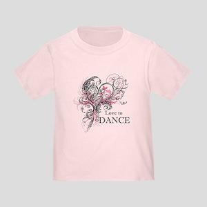 Love to Dance Toddler T-Shirt