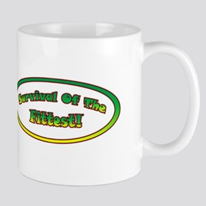 SURVIVAL OF THE FITTEST! Mug