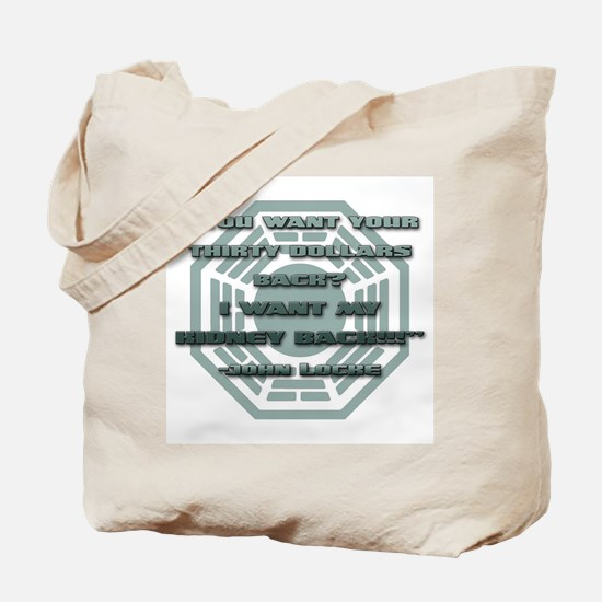 I Want My Kidney Tote Bag