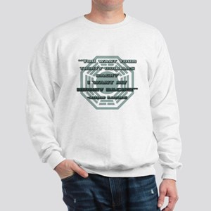I Want My Kidney Sweatshirt