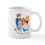 I Love My New Sister Mug