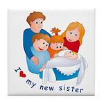 I Love My New Sister Tile Coaster