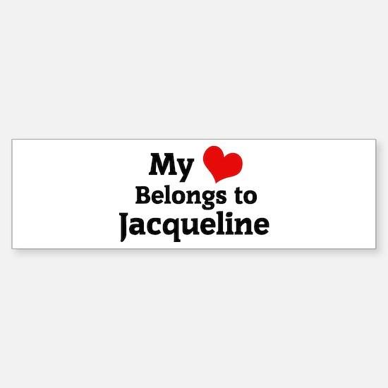 My Heart: Jacqueline Bumper Bumper Bumper Sticker