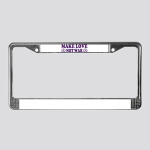 Make love not war - peace License Plate Frame