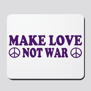 Make love not war - peace Mousepad