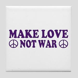 Make love not war - peace Tile Coaster