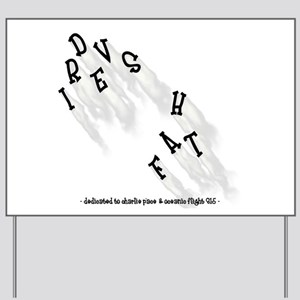 DRIVESHAFT - Missing Man Formation Yard Sign