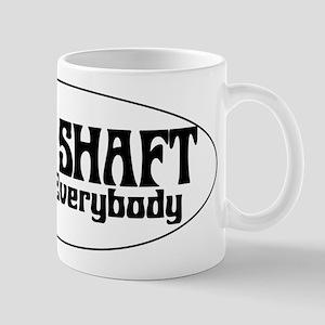 Drive Shaft You All Everybody Mug