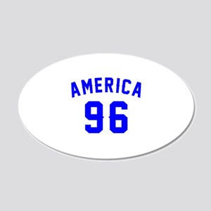 America 96 Birthday 20x12 Oval Wall Decal