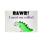 RAWR! I need my coffee! Rectangle Magnet (100 pack