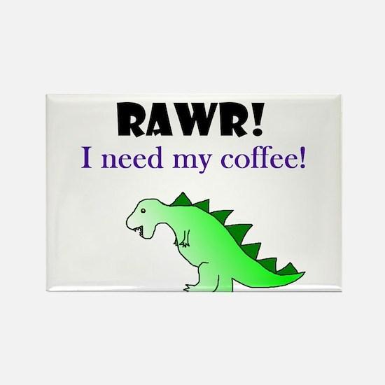 RAWR! I need my coffee! Rectangle Magnet