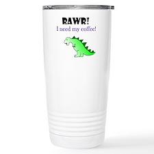 RAWR! I need my coffee! Stainless Steel Travel Mug