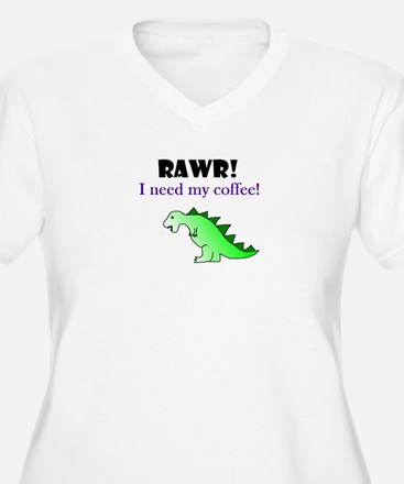 RAWR! I need my coffee! T-Shirt