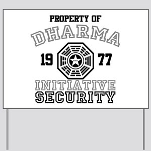 Dharma Initiative - Security Yard Sign