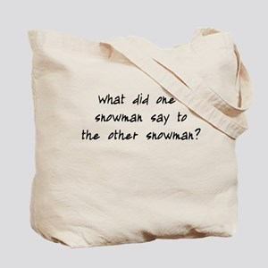 Lost Snowman Joke Tote Bag