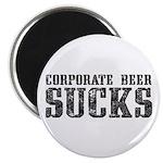 Corporate Beer Sucks. Magnet