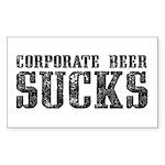 Corporate Beer Sucks. Sticker (Rectangle)