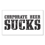 Corporate Beer Sucks. Sticker (Rectangle)